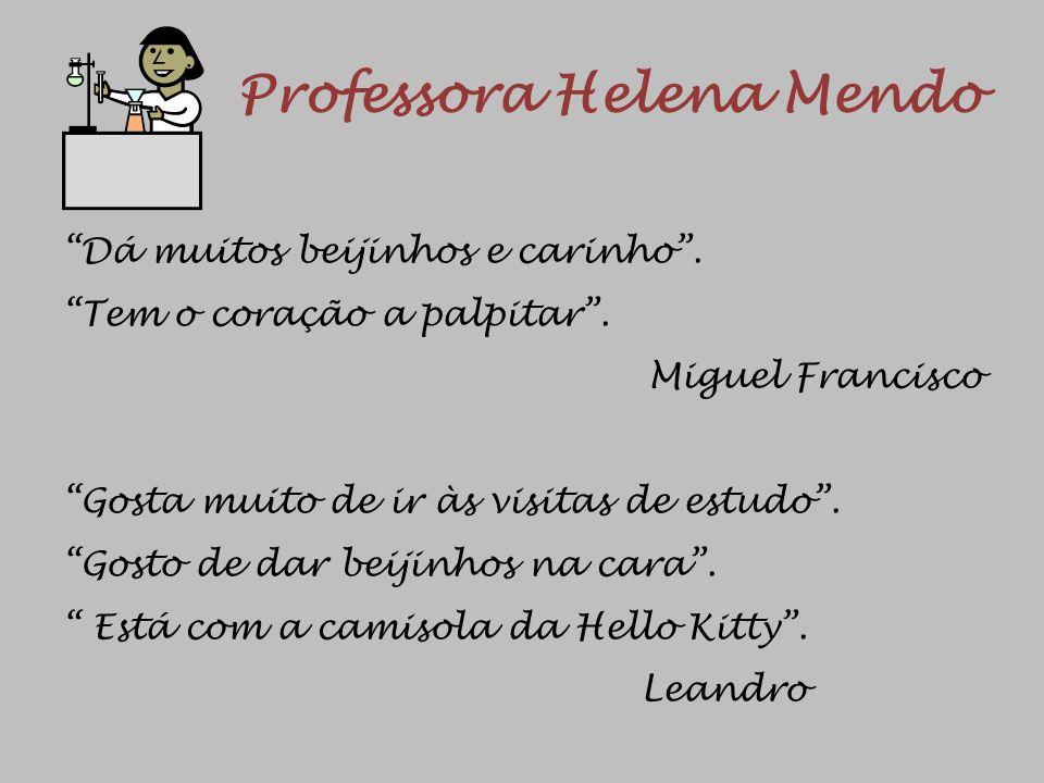 Professora Helena Mendo