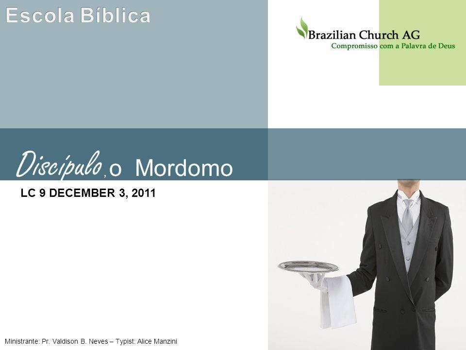 Escola Bíblica LC 9 DECEMBER 3, 2011