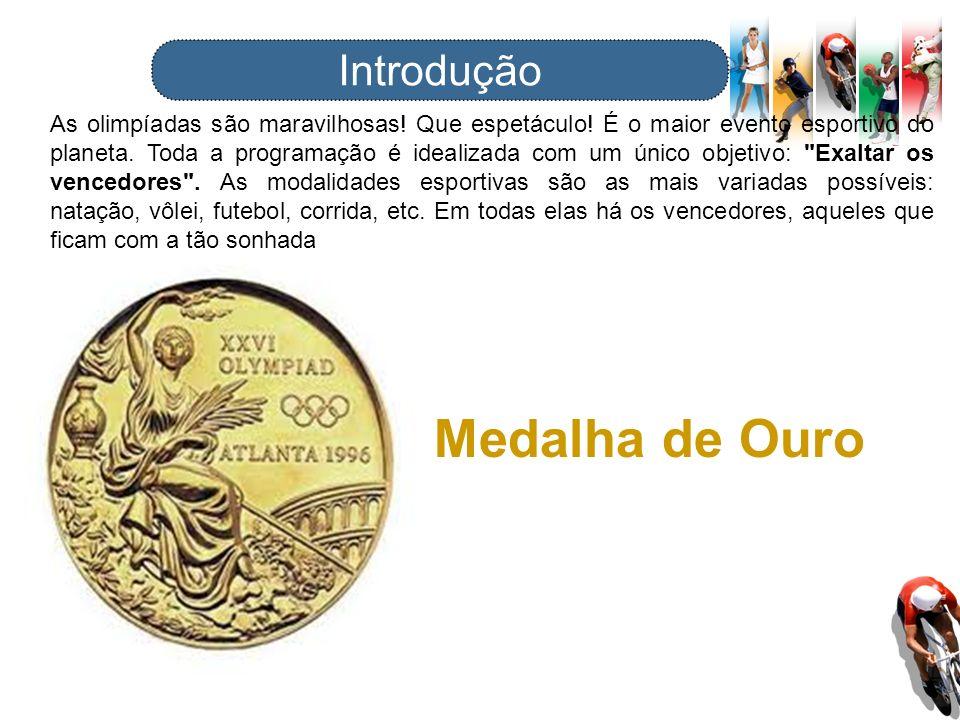 Medalha de Ouro Introdução