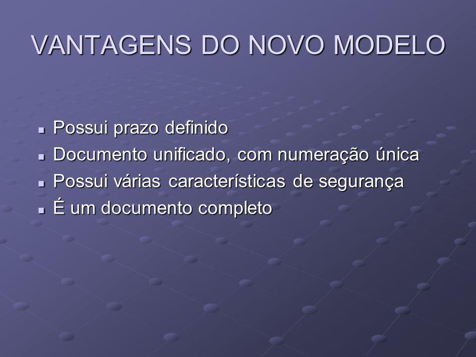 VANTAGENS DO NOVO MODELO