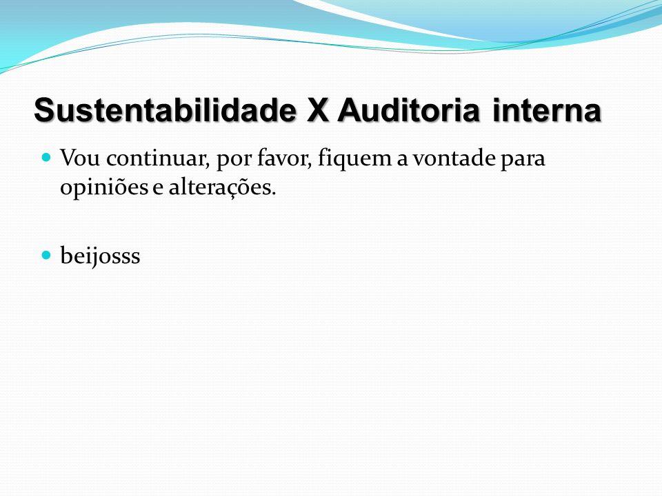 Sustentabilidade X Auditoria interna