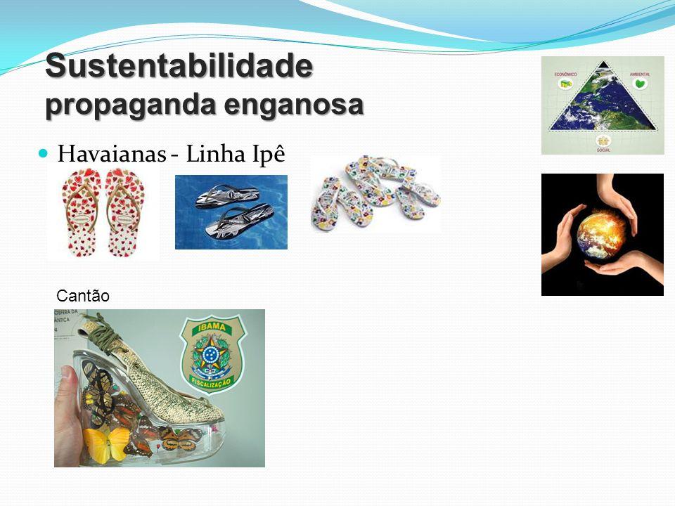 Sustentabilidade propaganda enganosa