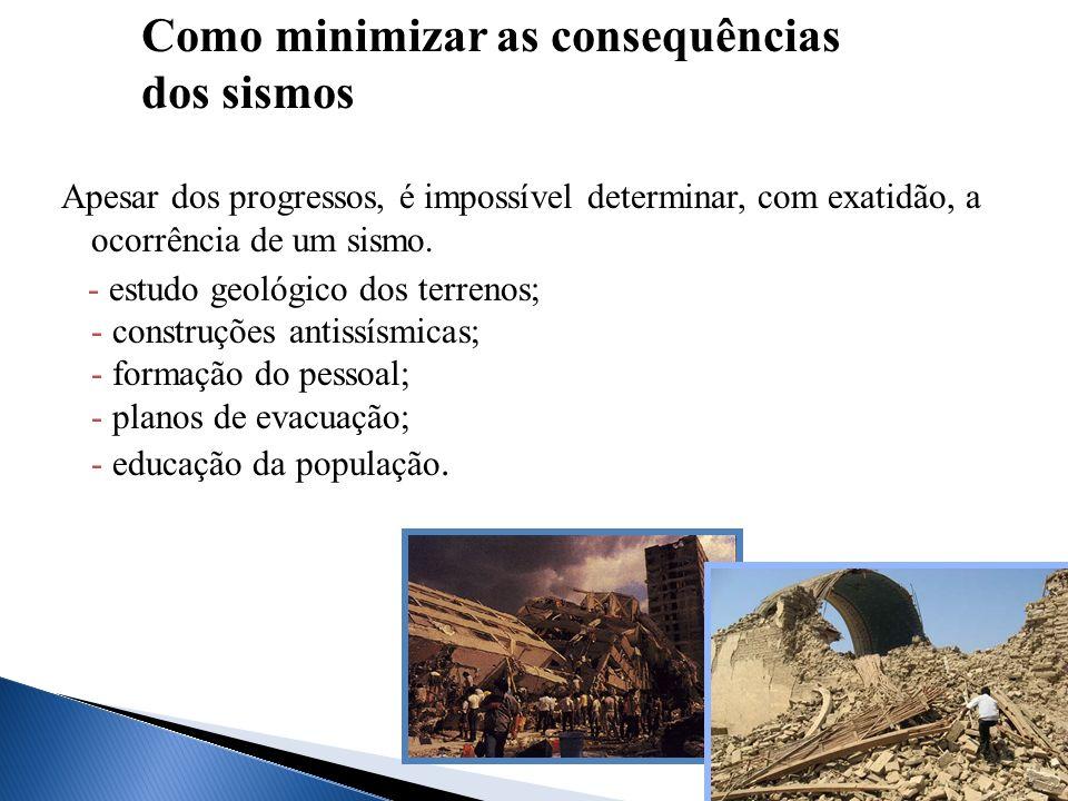 Como minimizar as consequências dos sismos