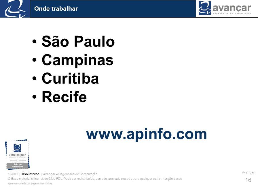 Onde trabalhar São Paulo Campinas Curitiba Recife www.apinfo.com