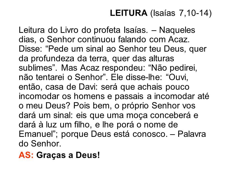 LEITURA (Isaías 7,10-14)