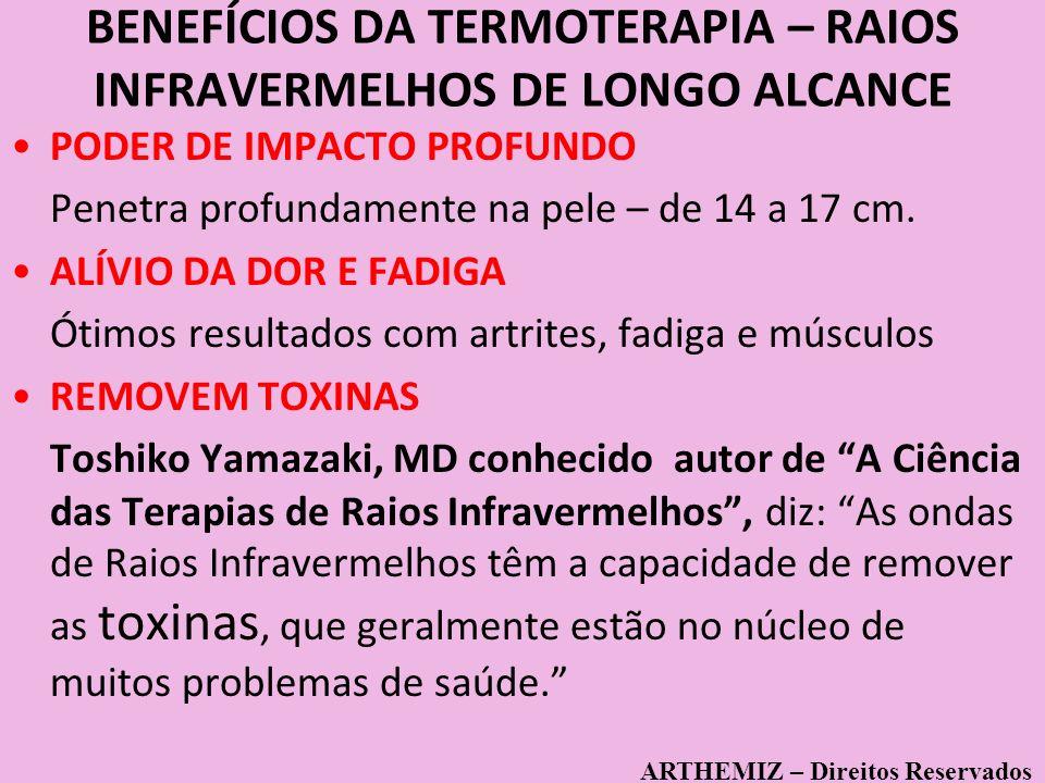 BENEFÍCIOS DA TERMOTERAPIA – RAIOS INFRAVERMELHOS DE LONGO ALCANCE