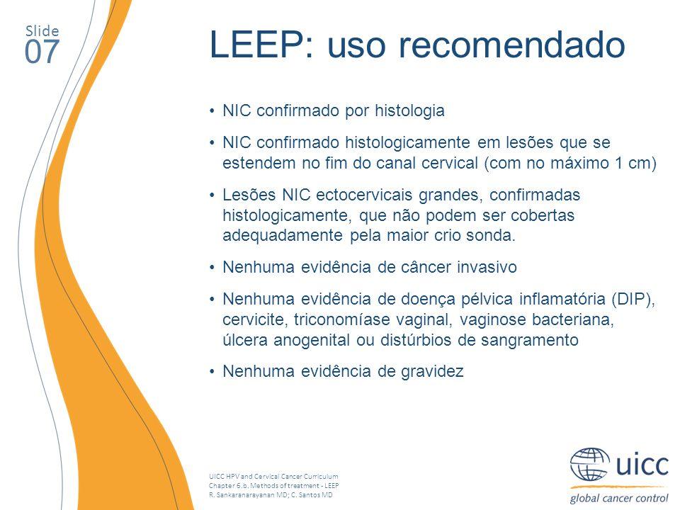 LEEP: uso recomendado 07 Slide NIC confirmado por histologia
