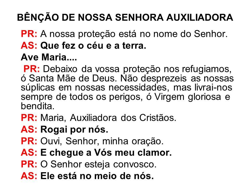 BÊNÇÃO DE NOSSA SENHORA AUXILIADORA