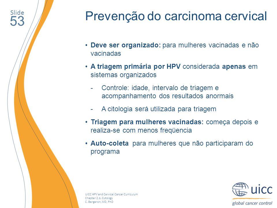 53 Prevenção do carcinoma cervical Slide