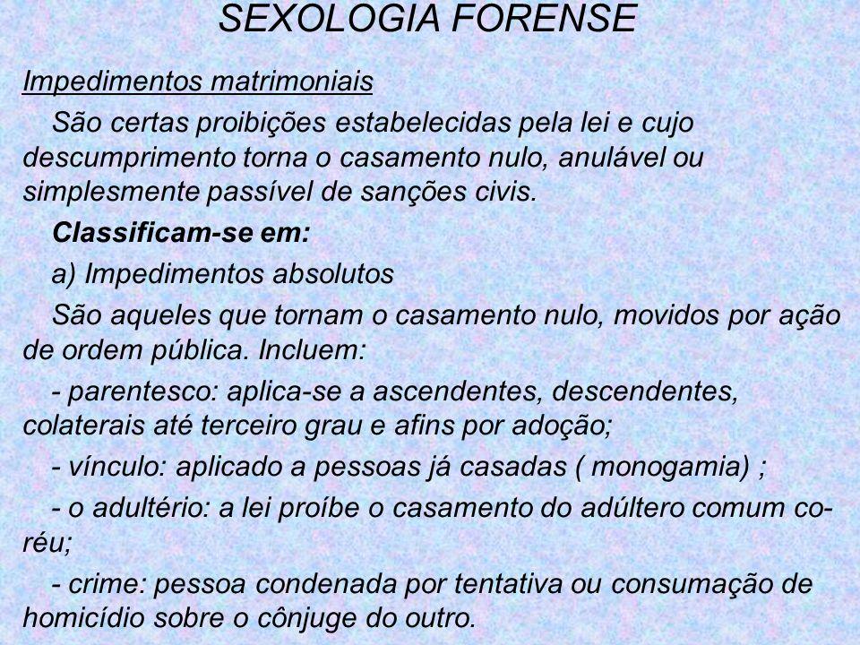 SEXOLOGIA FORENSE Impedimentos matrimoniais