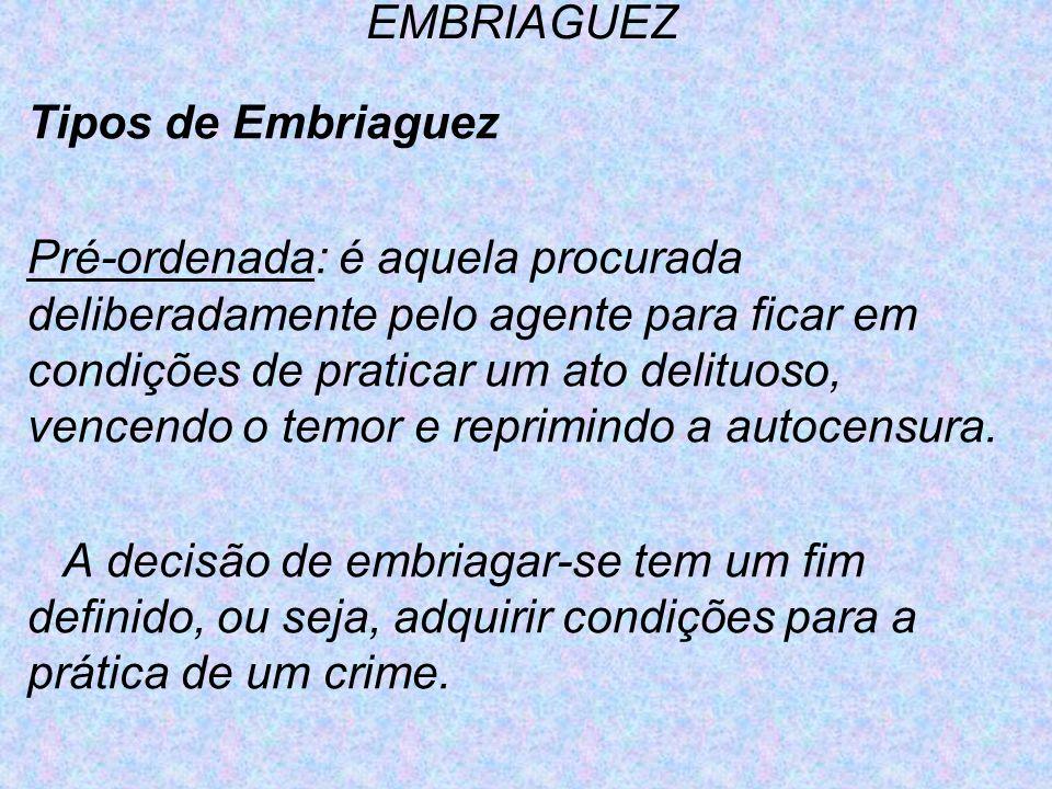 EMBRIAGUEZTipos de Embriaguez.
