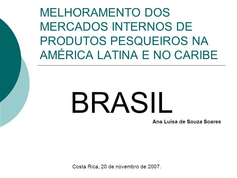MELHORAMENTO DOS MERCADOS INTERNOS DE PRODUTOS PESQUEIROS NA AMÉRICA LATINA E NO CARIBE