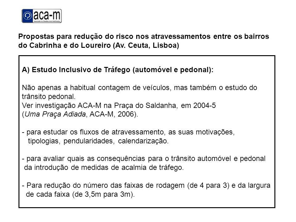 Propostas para redução do risco nos atravessamentos entre os bairros do Cabrinha e do Loureiro (Av. Ceuta, Lisboa)