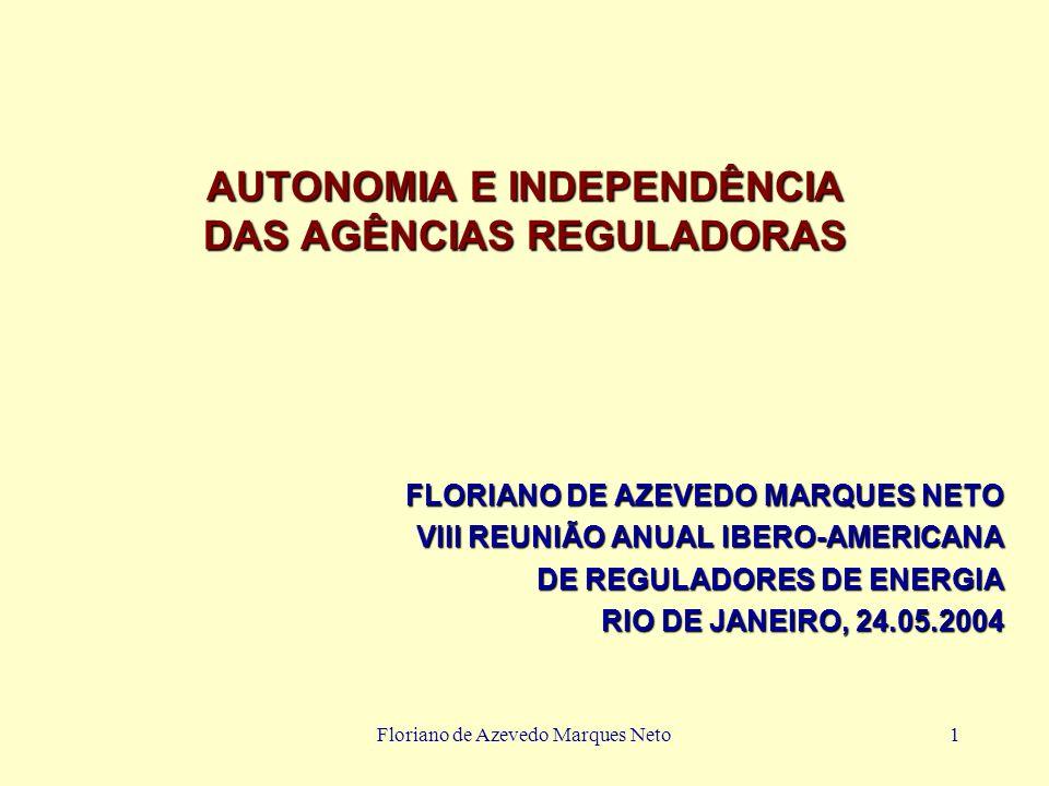 AUTONOMIA E INDEPENDÊNCIA DAS AGÊNCIAS REGULADORAS