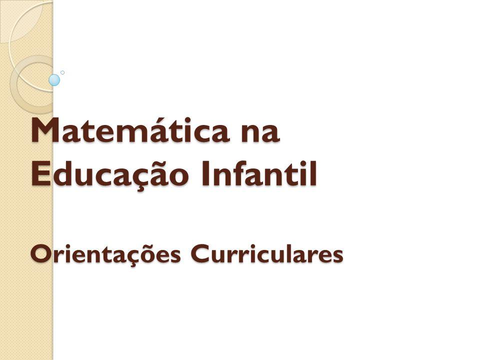 Conhecido Matemática na Educação Infantil Orientações Curriculares - ppt  ID96