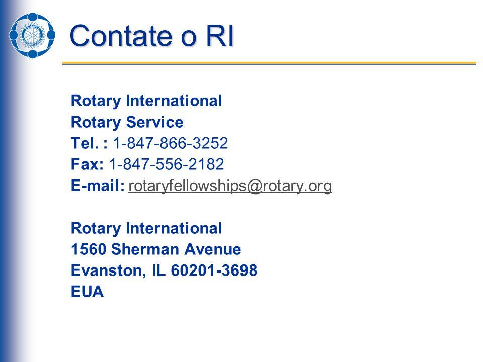 Contate o RI Rotary International Rotary Service Tel. : 1-847-866-3252