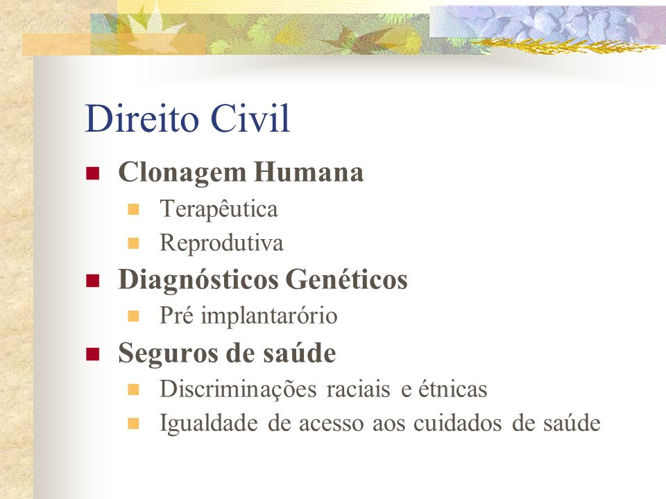 Direito Civil Clonagem Humana Diagnósticos Genéticos Seguros de saúde
