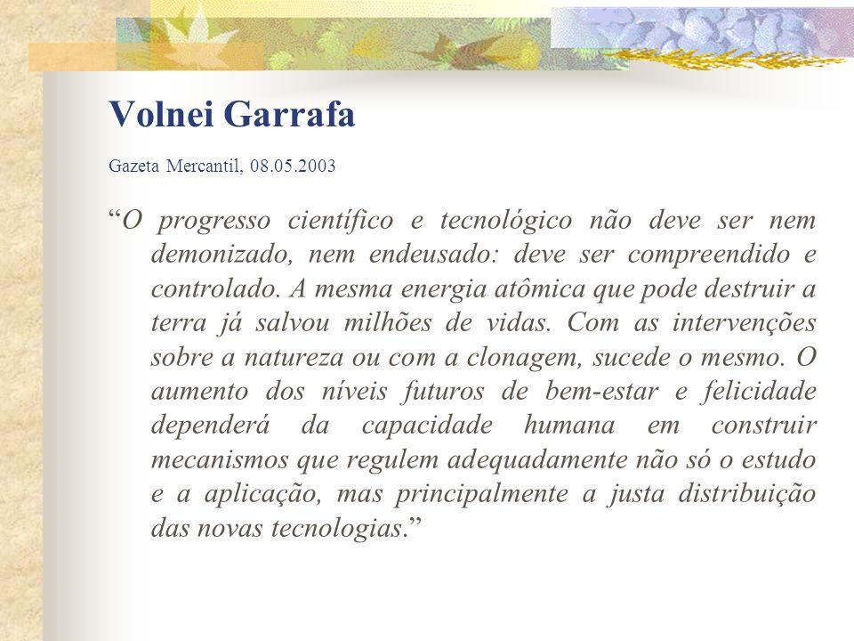Volnei Garrafa Gazeta Mercantil, 08.05.2003