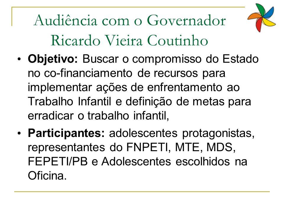 Audiência com o Governador Ricardo Vieira Coutinho