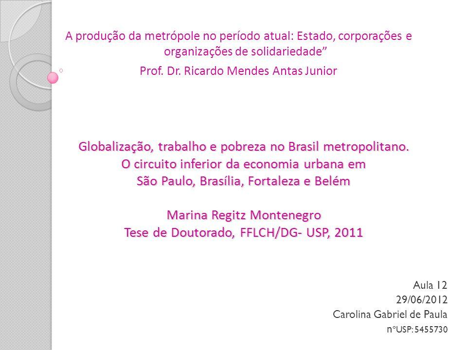 Aula 12 29/06/2012 Carolina Gabriel de Paula nºUSP: 5455730