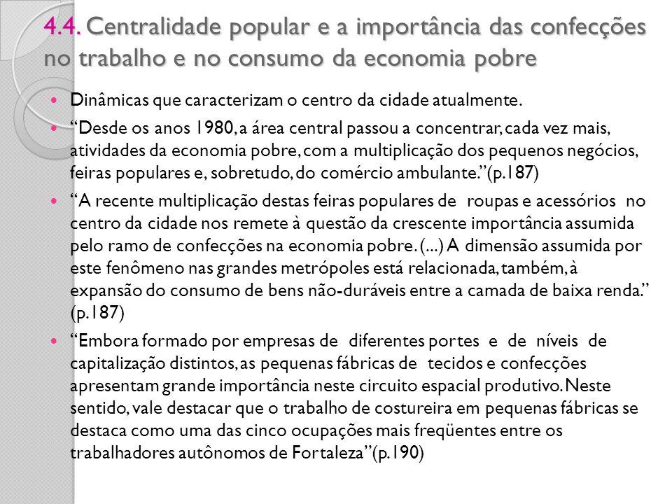 4.4. Centralidade popular e a importância das confecções no trabalho e no consumo da economia pobre