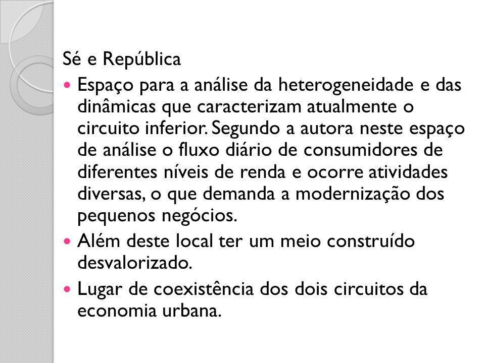 Sé e República