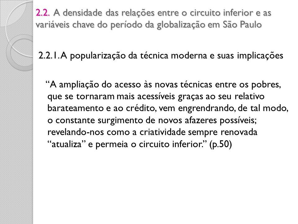 2.2. A densidade das relações entre o circuito inferior e as variáveis chave do período da globalização em São Paulo