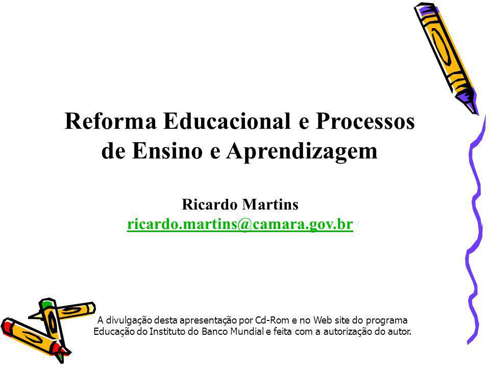 Reforma Educacional e Processos de Ensino e Aprendizagem