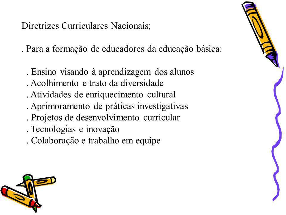 Diretrizes Curriculares Nacionais;