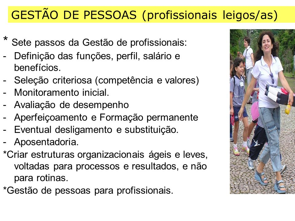 * Sete passos da Gestão de profissionais: