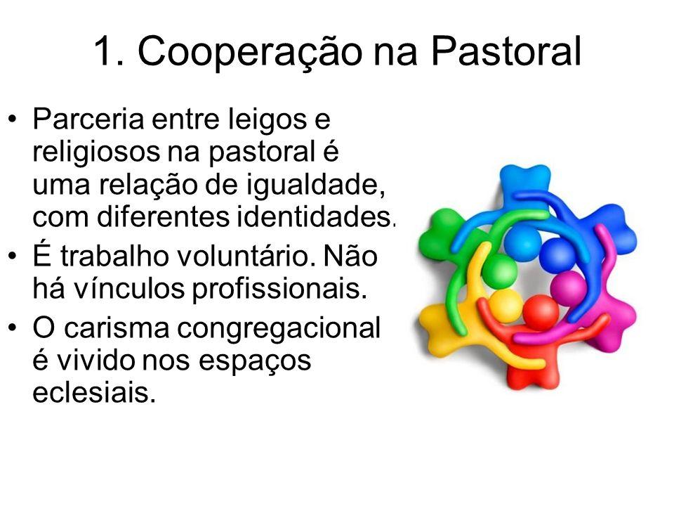 1. Cooperação na Pastoral