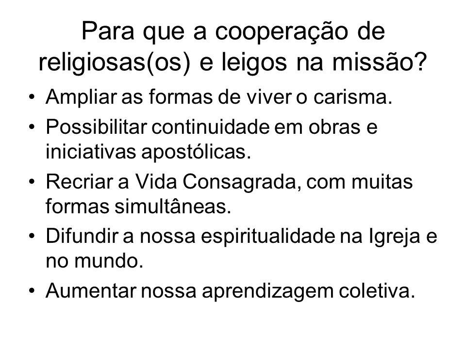 Para que a cooperação de religiosas(os) e leigos na missão