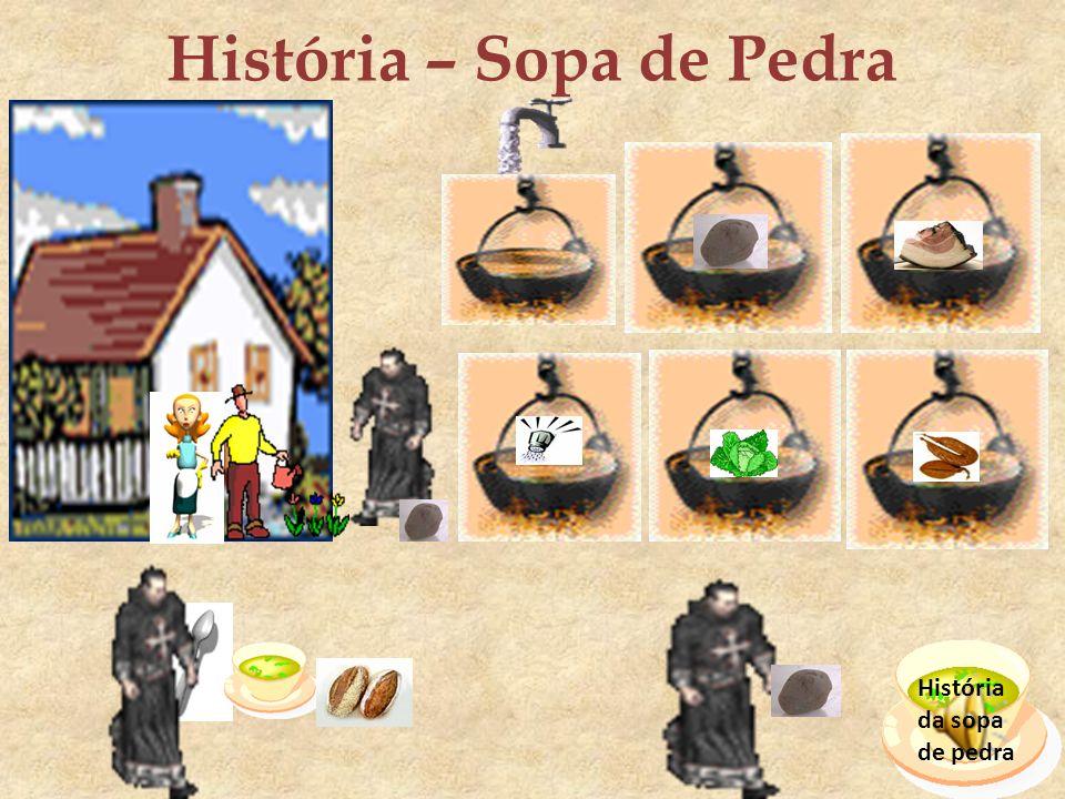 História – Sopa de Pedra