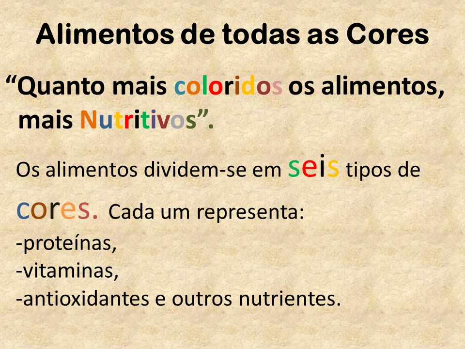 Alimentos de todas as Cores