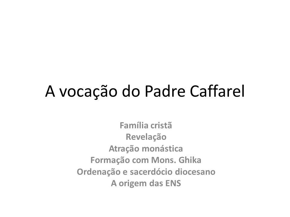 A vocação do Padre Caffarel