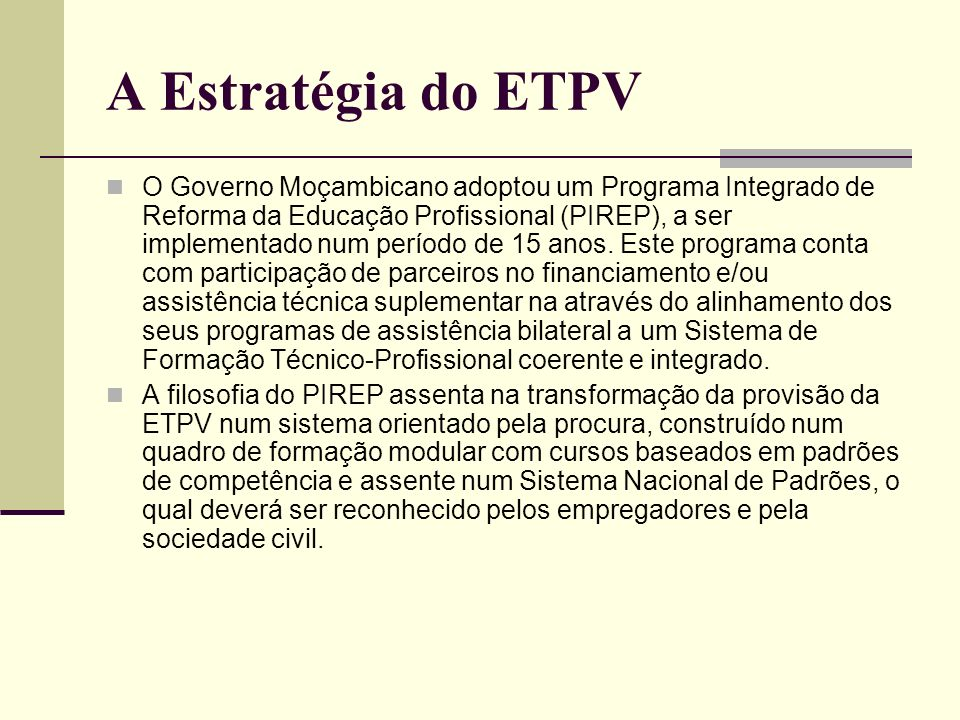 A Estratégia do ETPV