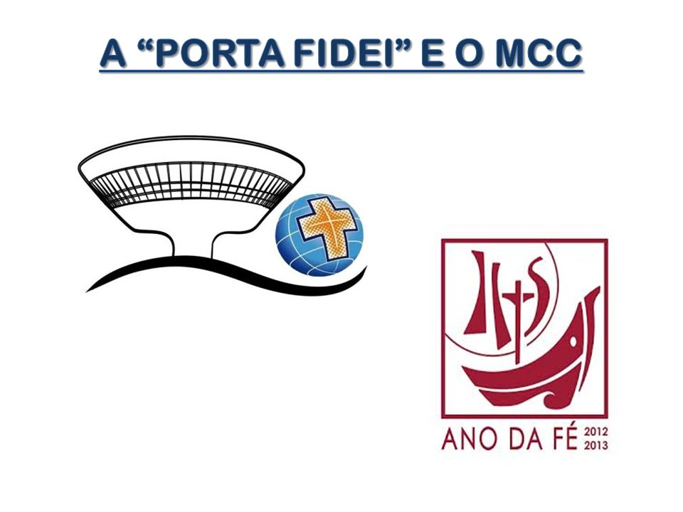 A PORTA FIDEI E O MCC