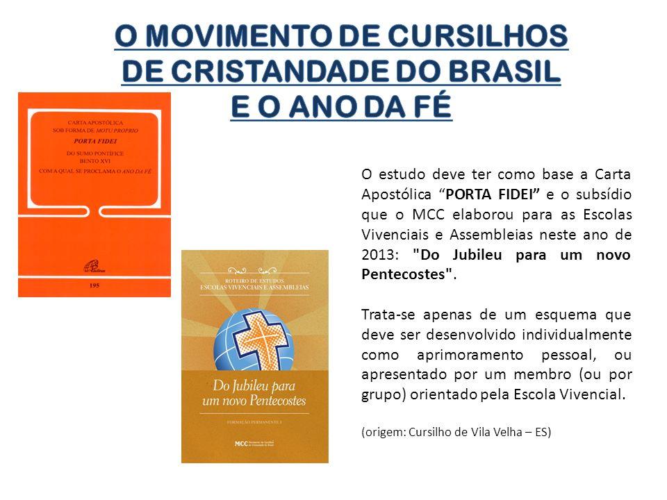 O MOVIMENTO DE CURSILHOS DE CRISTANDADE DO BRASIL