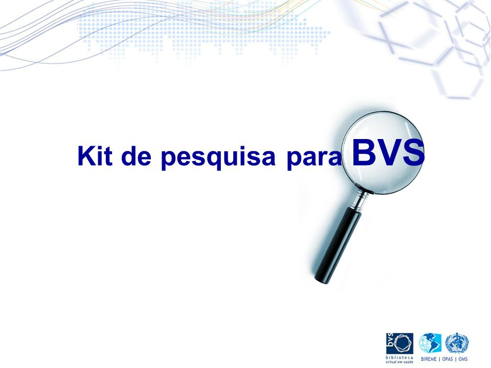 Kit de pesquisa para BVS
