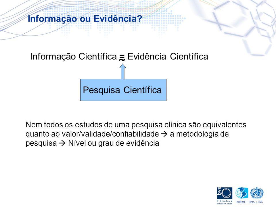 ~ Informação ou Evidência