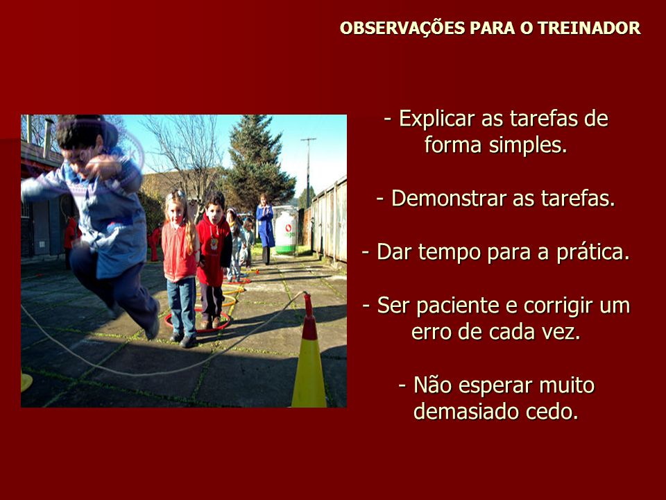 OBSERVAÇÕES PARA O TREINADOR