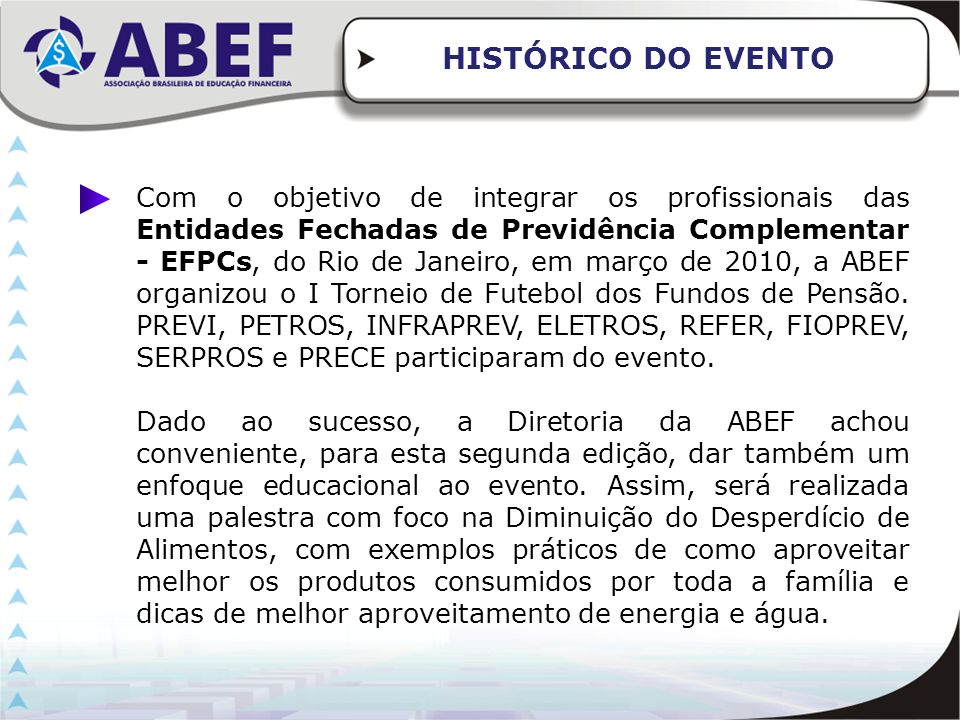 HISTÓRICO DO EVENTO