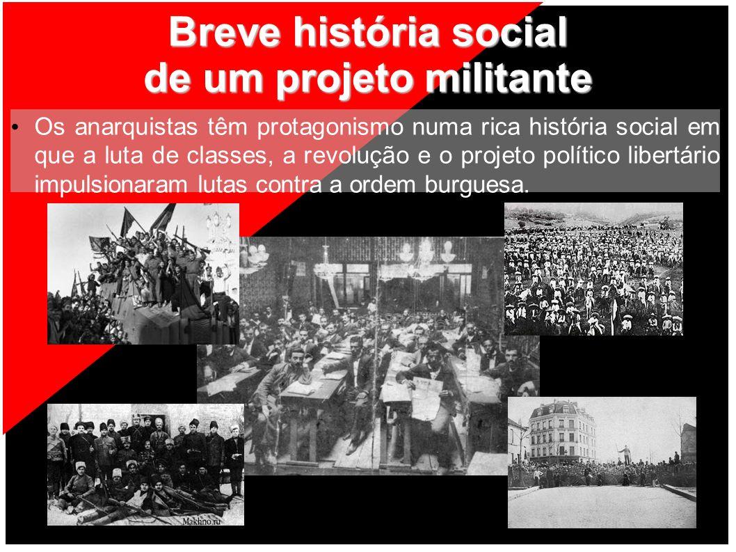 Breve história social de um projeto militante