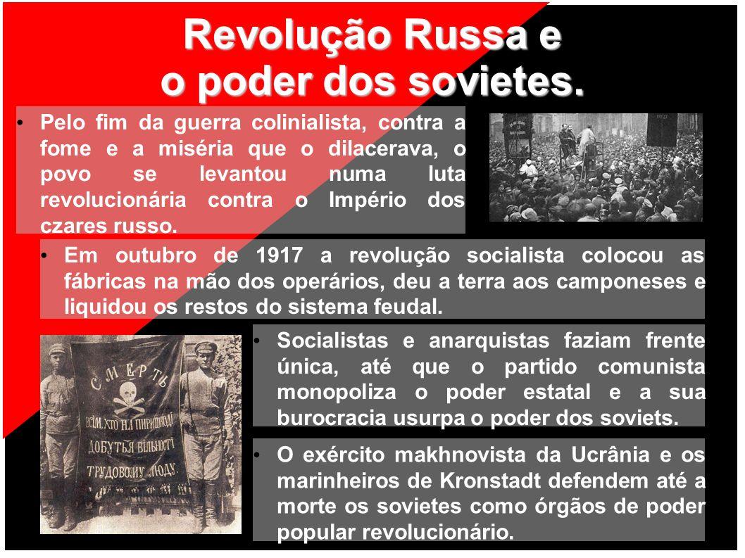 Revolução Russa e o poder dos sovietes.