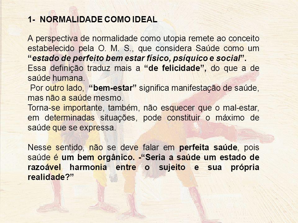 1- NORMALIDADE COMO IDEAL