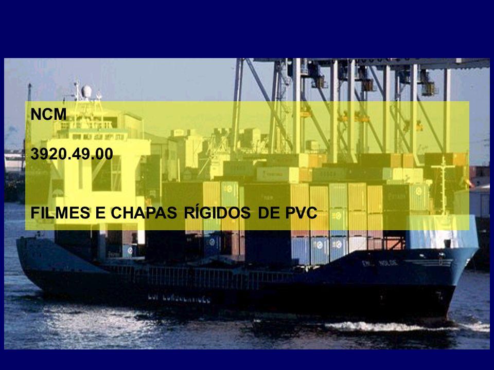 NCM 3920.49.00 FILMES E CHAPAS RÍGIDOS DE PVC