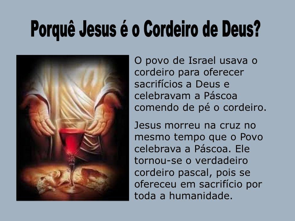 Porquê Jesus é o Cordeiro de Deus
