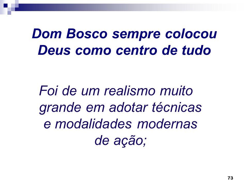 Dom Bosco sempre colocou Deus como centro de tudo