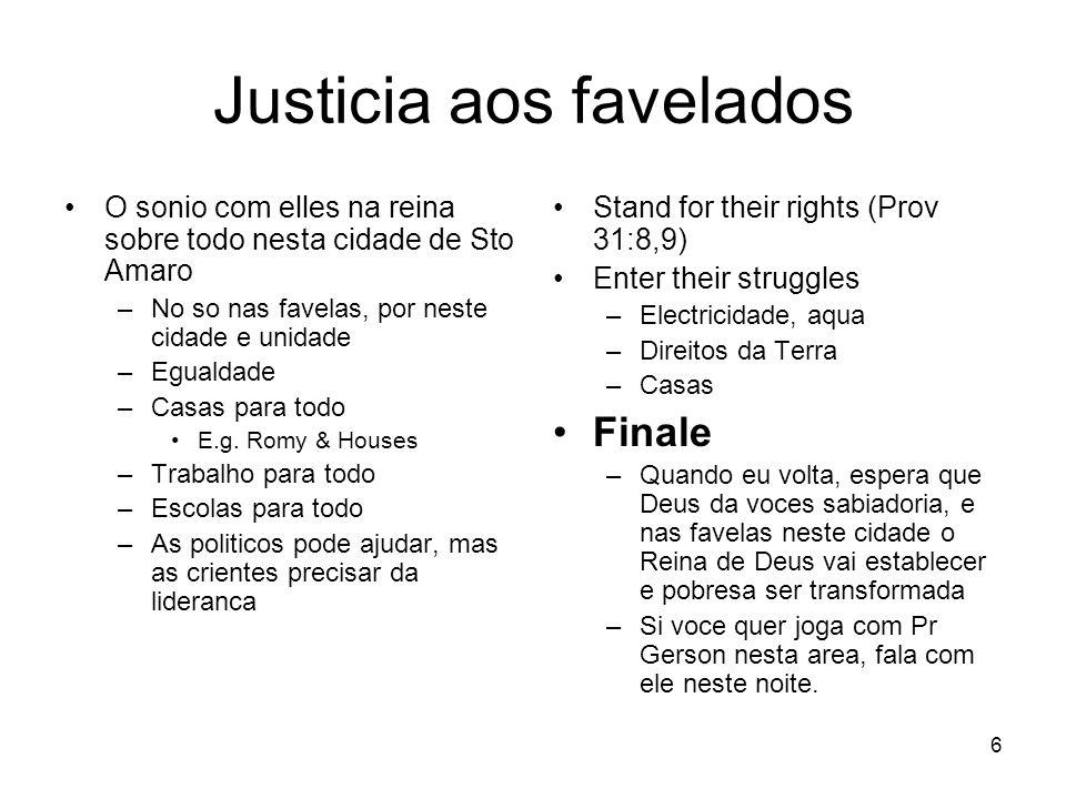 Justicia aos favelados