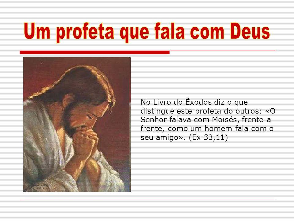 Um profeta que fala com Deus
